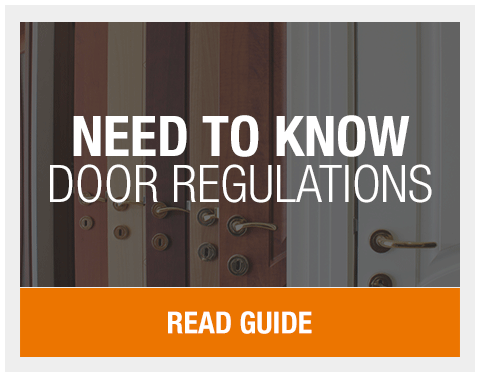 Need to Know Door Regulations | Leader Doors