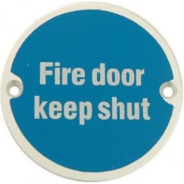"Satin Anodised Aluminium "" Fire Door Keep Shut"" Pictogram Disc (JS100SAA)"