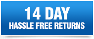 14 Day No Hassle Returns on All Orders!