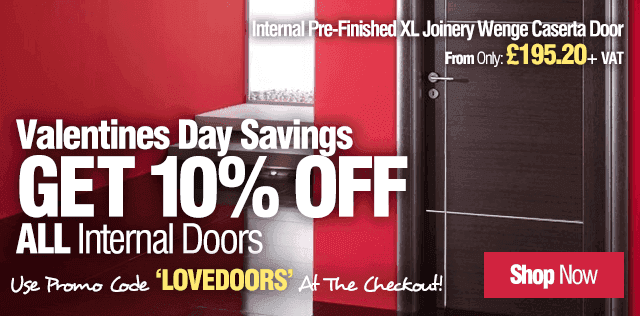Valentine's Day Sale - 10% off ALL Internal Doors!