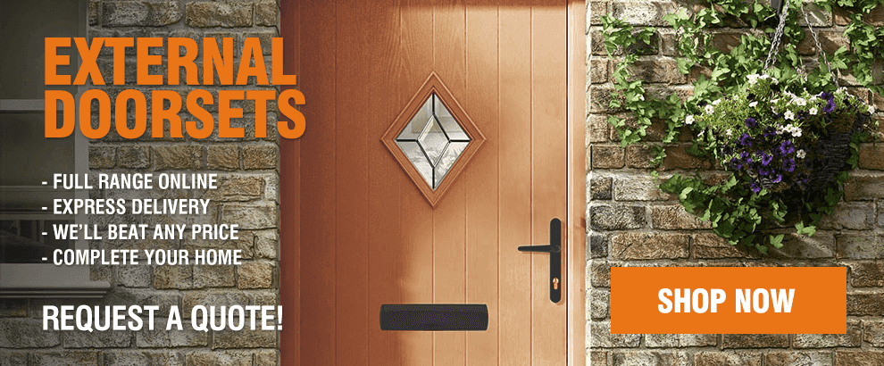 External Doorsets Complete Your Home!