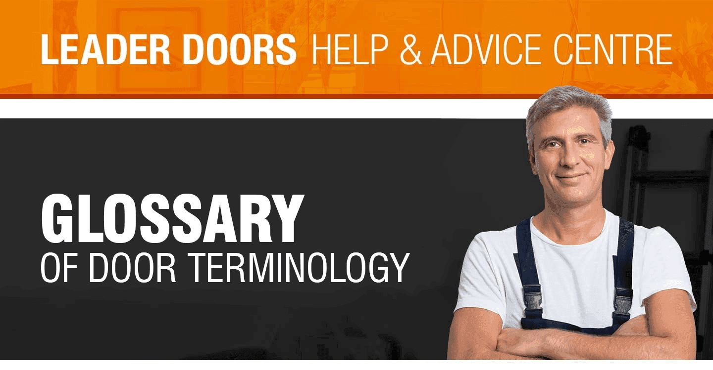 Leader Doors Glossary of Door Terminology