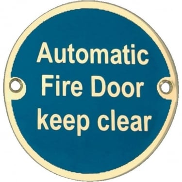 "Polished Brass "" Automatic Fire Door Keep Clear"" Pictogram Disc (JS110PB)"